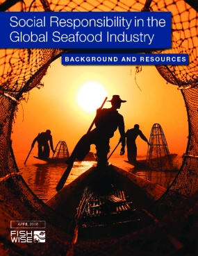 Social Responsibility in the Global Seafood Industry: Background and Resources. 2018