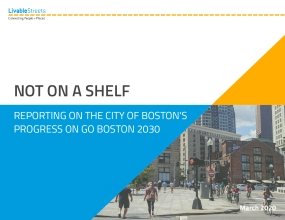 Not on a Shelf: Reporting on the City of Boston's Progress on Go Boston 2030