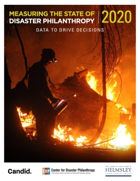 Measuring the State of Disaster Philanthropy 2020: Data to Drive Decisions