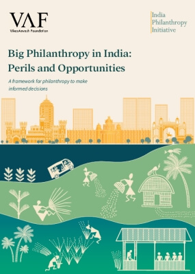 Big Philanthropy in India: Perils and Opportunities
