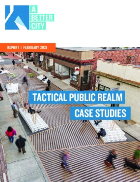 Tactical Public Realm Case Studies