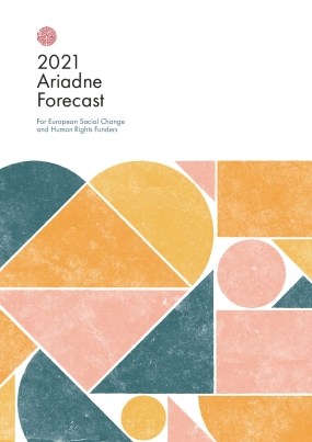 2021 Ariadne  Forecast for European Social Change and Human Rights Funders
