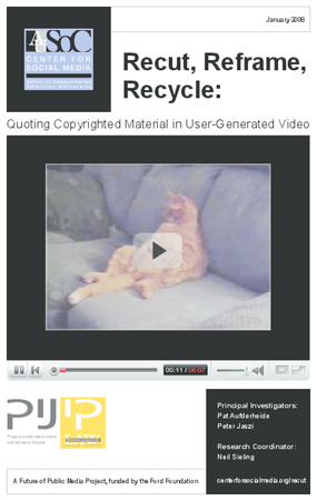 Recut, Reframe, Recycle: Quoting Copyrighted Material in User-Generated Video
